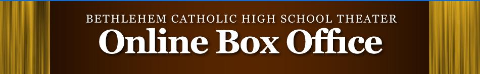 Bethlehem Catholic High School Theater Box Office